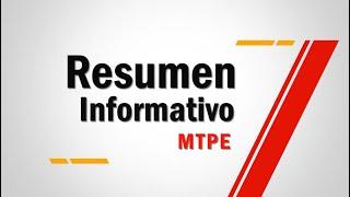 Resumen Informativo MTPE | Episodio 3