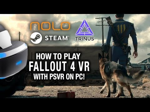 PSVR FALLOUT 4 VR ON PC! // Playstation VR, Nolo VR, TrinusPSVR and SteamVR