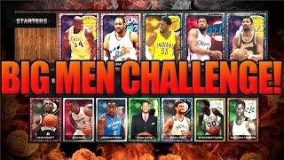 NBA 2k15 MyTEAM - The Big Man Challenge!