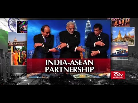 Special Report: India - ASEAN Partnership