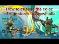 How To Change The Color Of Signatures In Brawlhalla