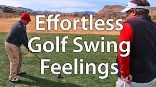 Effortless Golf Swing Feelings