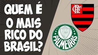 Flamengo ou Palmeiras: qual o clube mais rico do Brasil?