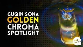 GUQIN SONA - GOLDEN CHROMA SPOTLIGHT - LEAGUE OF LEGENDS