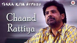 Chaand Rattiya | Terra Rosa | Vineet Sharma | Featuring Manish J Tipu | Terra Rosa Gypsies