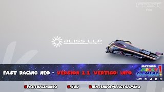 FAST Racing NEO - Version 1.1 (Vertigo) Info.