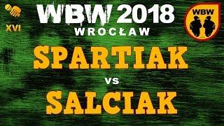 bitwa SPARTIAK vs SALCIAK # WBW 2018 Wrocław (1/8) # freestyle battle