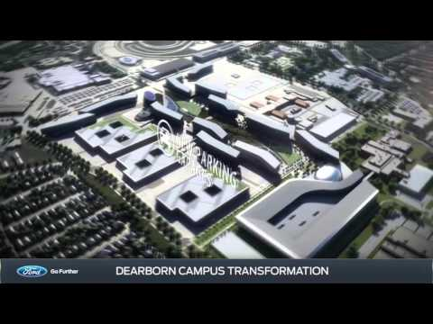 Ford Motor Company Dearborn, Michigan Campus Transformation Information