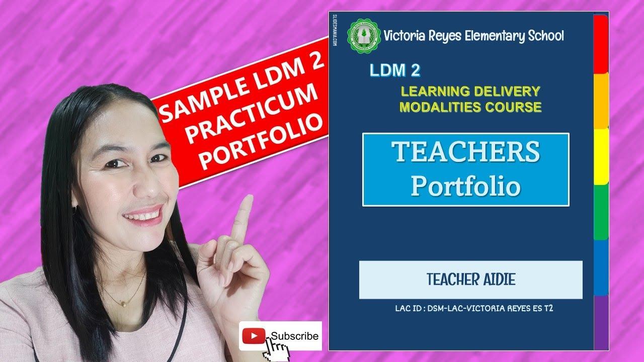 Download LDM2 PRACTICUM TEACHER'S PORTFOLIO WITH ANNOTATIONS