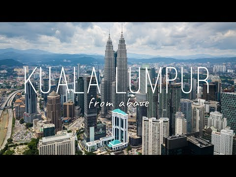 Kuala Lumpur • Malaysia from above | a drone adventure [2.7k]
