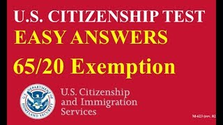 65/20 Exemption Civics Questions for U.S. Citizenship