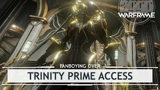 Warframe: Fanboying Over Trinity Prime Access + Drop Locations