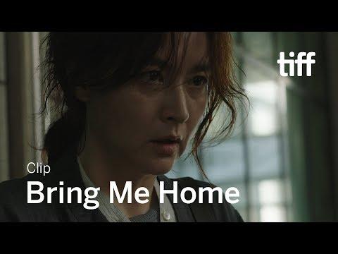 BRING ME HOME Clip | TIFF 2019