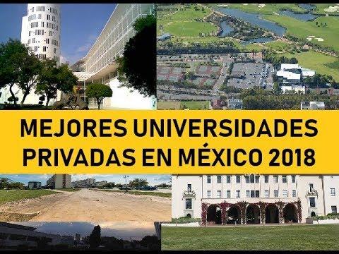 MEJORES UNIVERSIDADES PRIVADAS EN MÉXICO 2018
