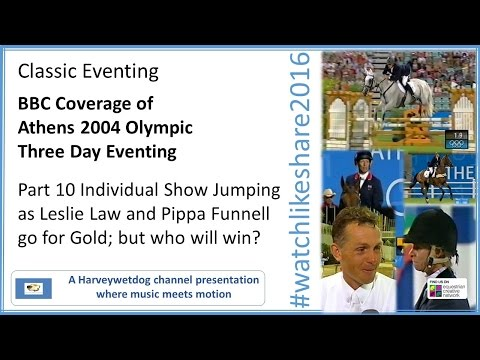Athens Olympic Eventing (BBC): part 10 Individual Show Jumping