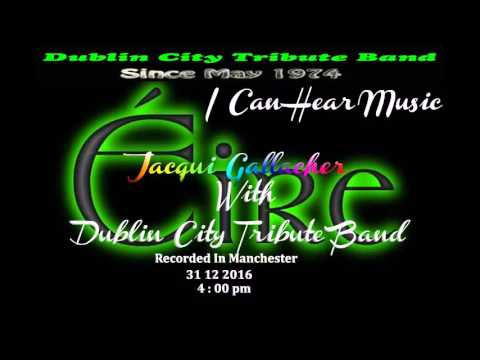 I Can Hear Music Jacqui Gallacher With Dublin City Tribute Band
