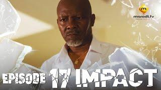 Série - Impact - Episode 17 - VOSTFR