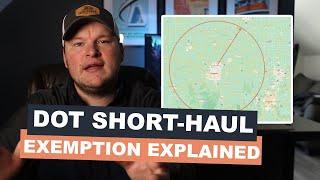 DOT Short Haul Exemption Explained