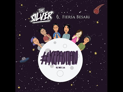 Kepastian - The Silver Feat. Fiersa Besari | Official Video Lyric