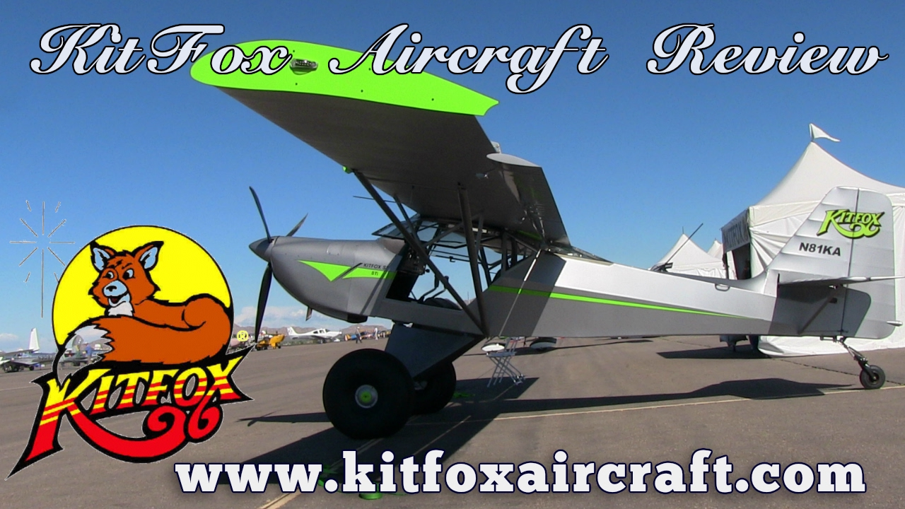 KitFox, Kitfox Aircraft Review by Dan Johnson, Copperstate Flyin