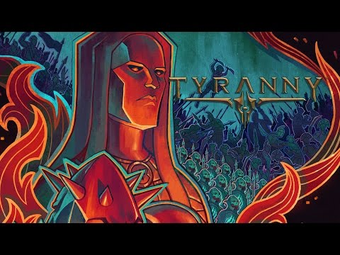 Tyranny - Path of the Damned Let's Play Part 1: Conquest of Tiers