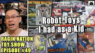 """Here's a nostalgic episode for you. I'm going to take you back in time when I had all these cool robot toys to play with as a kid #RaginNationToyShow """"Like"""" The ..."""