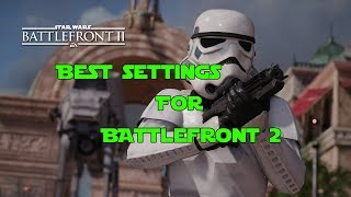 Best Settings to Improve your Gameplay in Battlefront 2: Star Wars Battlefront 2