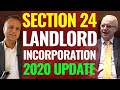 Section 24 - BTL - Buy To Let Tax 2020 Update   Landlord tax   Incorporation Relief Section 162