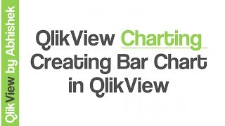 QlikView Charting | Creating Bar Chart in QlikView