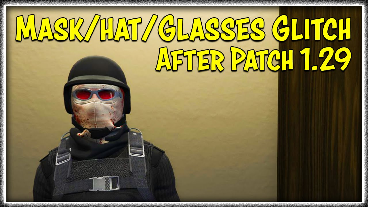 Gta 5 online maskhatglasses glitch after patch 129 how to gta 5 online maskhatglasses glitch after patch 129 how to tutorial gta v youtube baditri Gallery