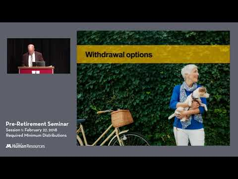 OHR Retirement Session 1 - Retirement Plan Withdrawals