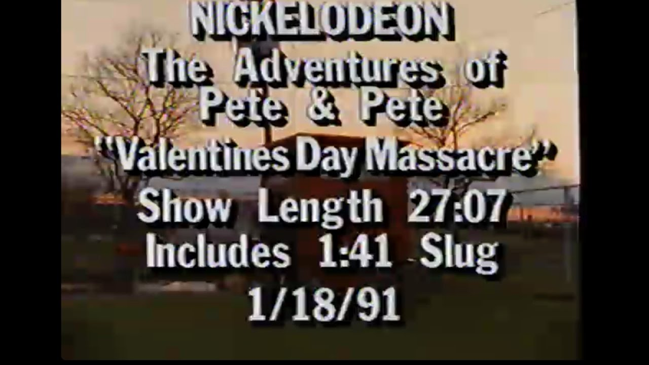 The Adventures Of Pete Pete Valentines Day Massacre Air Version