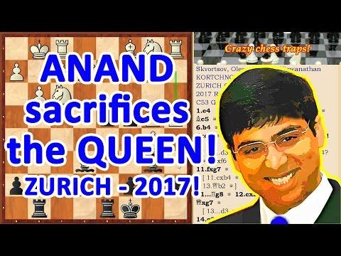 Anand sacrifices a Queen! Kortchnoi Zürich Chess Challenge 2017 Round 1!