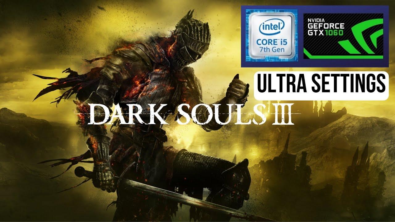 Dark Souls 3 - Ultra Settings - i5 7300HQ GTX 1060 [Dell 7577]