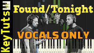 Learn to Play Found/Tonight by Lin-Manuel Miranda & Ben Platt - Vocals Only