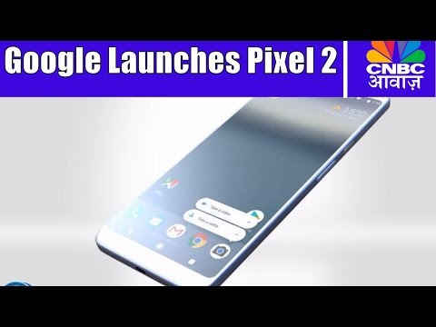 Google Launches Pixel 2 And Pixel 2 XL | Stock Market News | CNBC Awaaz