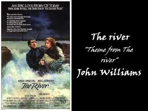 The river - Theme from The river - John Williams