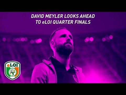 David Meyler looks ahead to the eLOI Quarter Finals