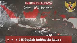 LAGU INDONESIA RAYA DENGAN TEKS DAN INTRO LENGKAP