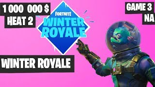 Fortnite Winter Royale Semifinal Heat 2 Game 3 NA Highlights [Fortnite Tournament 2018]