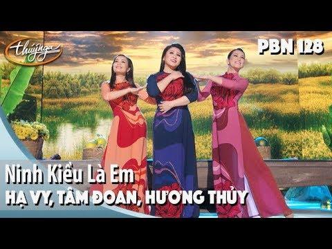 PBN 128 | Hạ Vy, Tâm Đoan, Hương Thủy