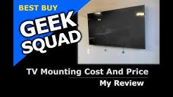 Geek Squad TV mounting price [Best Buy Cost}