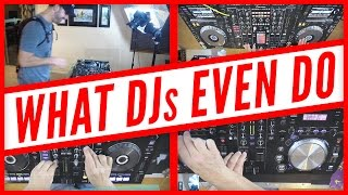what djs even do explained