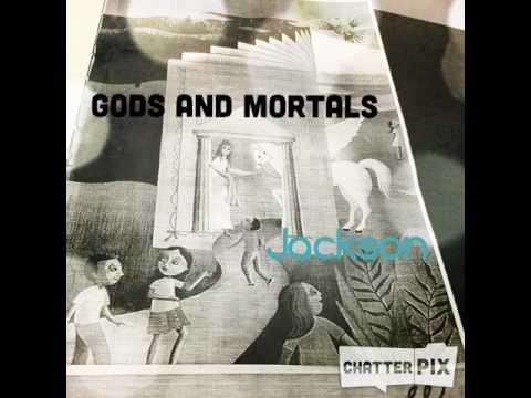 Gods and Mortals By Jackson