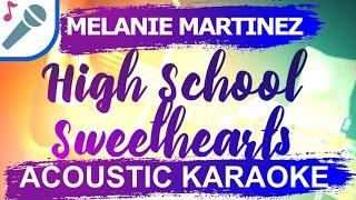 🎤 HIGH SCHOOL SWEETHEARTS KARAOKE MELANIE MARTINEZ INSTRUMENTAL & LYRICS