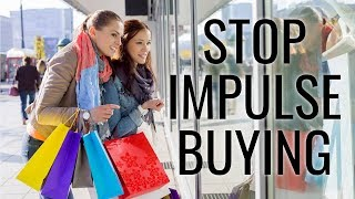 Simple Ways to Stop Impulse Buying