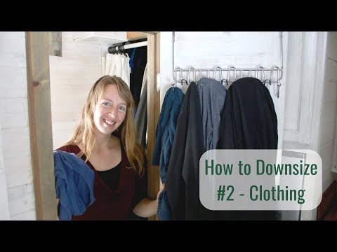 Life in a Tiny House called Fy Nyth - How to Downsize #2 - Clothing