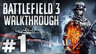 Прохождение Battlefield 3 - Задание 1 - Пролог. Операция Swordbreaker
