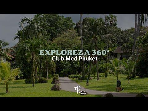 #ClubMed360 Phuket – Thailand