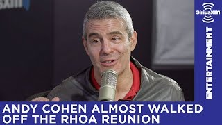 Andy Cohen almost walked off the RHOA Reunion